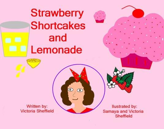 Strawberry shortcakes and Lemonade